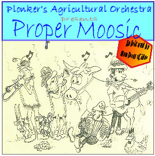 Proper Moosic - The Plonkers